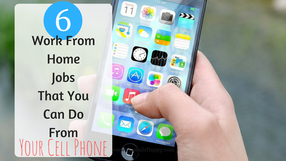 Work at home jobs using your cell phone